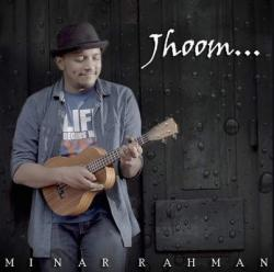 Jhoom - Minar Rahman